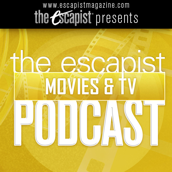 Escapist Podcast - Movies and TV Video Podcast