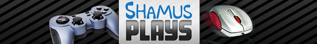 Shamus Plays